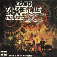 Cover Long Tall Ernie And The Shakers - You Should Have Seen Me (Rock 'N' Rollin')