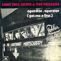 Cover Long Tall Ernie & The Shakers - Operator, Operator (Get Me A Line)