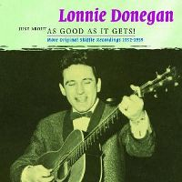 Cover Lonnie Donegan - Just About As Good As It Gets!