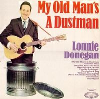 Cover Lonnie Donegan - My Old Man's A Dustman