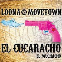 Cover Loona vs. Movetown - El cucaracho - El muchacho