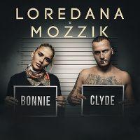 Cover Loredana x Mozzik - Bonnie & Clyde