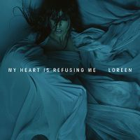 Cover Loreen - My Heart Is Refusing Me