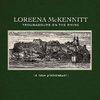 Cover Loreena McKennitt - Troubadours On The Rhine (A Trio Performance)