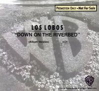Cover Los Lobos - Down On The Riverbed