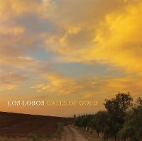 Cover Los Lobos - Gates Of Gold