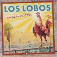 Cover Los Lobos - Good Morning Aztlan