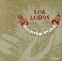 Cover Los Lobos - Hearts Of Stone