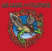Cover Los Lobos - Live At The Fillmore