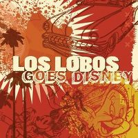 Cover Los Lobos - Los Lobos Goes Disney