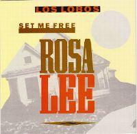 Cover Los Lobos - Set Me Free (Rosa Lee)