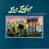 Cover Los Lobos - The Neighborhood