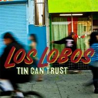 Cover Los Lobos - Tin Can Trust