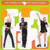 Cover Los Umbrellos - No tengo dinero