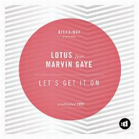 Cover Lotus feat. Marvin Gaye - Let's Get It On