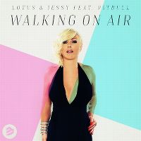 Cover Lotus & Jessy feat. Pitbull - Walking On Air
