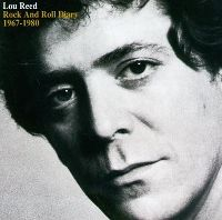 Cover Lou Reed - Rock And Roll Diary: 1967-1980