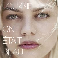 Cover Louane - On était beau