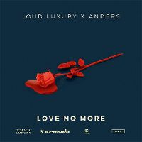 Cover Loud Luxury x Anders - Love No More