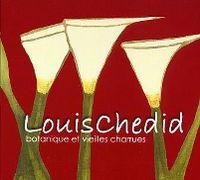 Cover Louis Chedid - Botanique et vieilles charrues