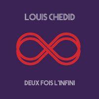 Cover Louis Chedid - Deux fois l'infini