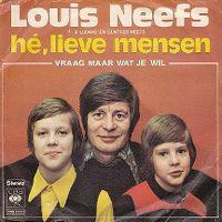Cover Louis Neefs & Ludwig en Günther Neefs - Hé, lieve mensen