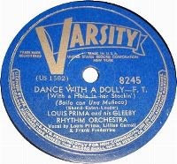 Cover Louis Prima and His Gleeby Rhythm Orchestra - Dance With A Dolly (With A Hole In Her Stockin')