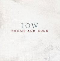Cover Low - Drums And Guns