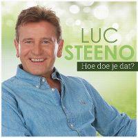 Cover Luc Steeno - Hoe doe je dat?
