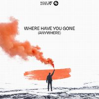 Cover Lucas & Steve - Where Have You Gone (Anywhere)