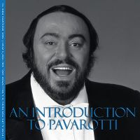 Cover Luciano Pavarotti - An Introduction To Pavarotti