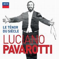 Cover Luciano Pavarotti - Le ténor du siècle