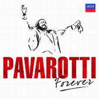 Cover Luciano Pavarotti - Pavarotti Forever