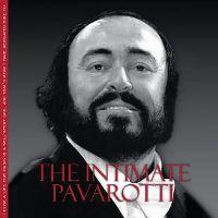 Cover Luciano Pavarotti - The Intimate Pavarotti
