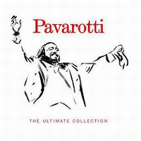 Cover Luciano Pavarotti - The Ultimate Collection