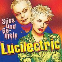 Cover Lucilectric - Süss und gemein