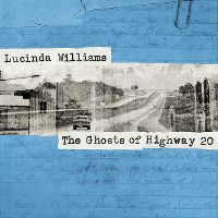 Cover Lucinda Williams - The Ghosts Of Highway 20