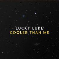 Cover Lucky Luke - Cooler Than Me