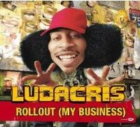 Cover Ludacris - Rollout (My Business)