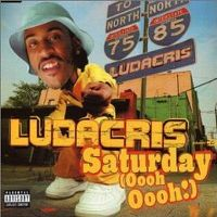 Cover Ludacris - Saturday (Oooh! Oooh!)