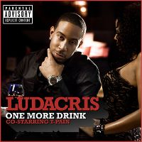 Cover Ludacris co-starring T-Pain - One More Drink