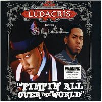 Cover Ludacris feat. Bobby Valentino - Pimpin' All Over The World