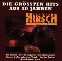 Cover Ludwig Hirsch - Die größten Hits aus 20 Jahren