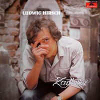Cover Ludwig Hirsch - Zartbitter