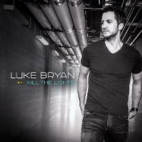 Cover Luke Bryan - Kill The Lights