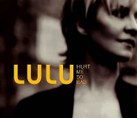 Cover Lulu - Hurt Me So Bad