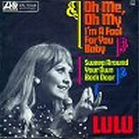 Cover Lulu - Oh Me Oh My (I'm A Fool For You Baby)