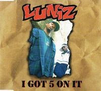 Cover Luniz - I Got 5 On It