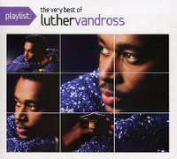 Cover Luther Vandross - Playlist: The Very Best Of Luther Vandross
