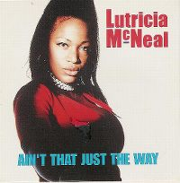 Cover Lutricia McNeal - Ain't That Just The Way